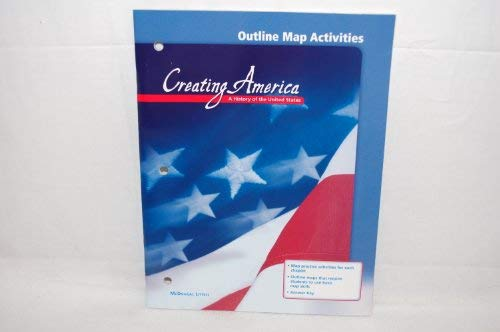 9780618036943: Outline Map Activites (Creating America A History of the United States)