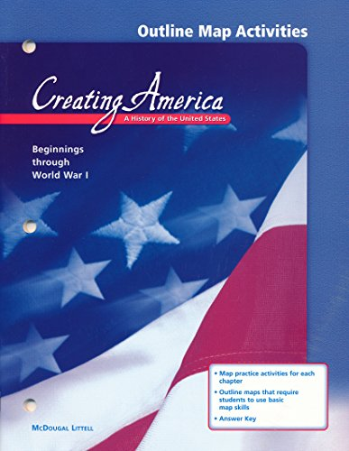 Outline Map Activities (Creating America: A History: McDougal Littell