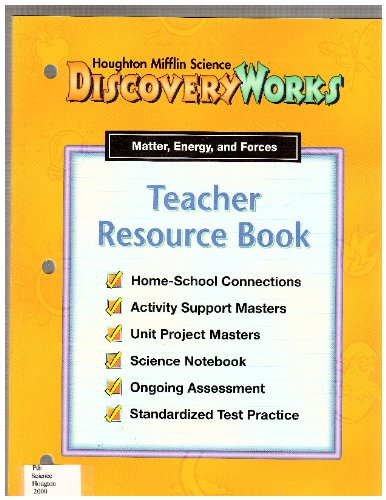 9780618039272: Teacher Resource Book / Matter, Energy, and Forces (Houghton Mifflin Science DISCOVERY WORKS)