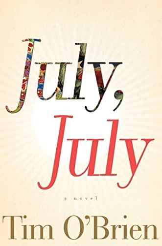 9780618039692: July, July: A Novel