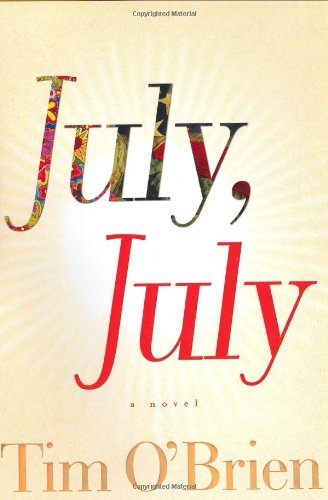 July, July : A Novel: O'Brien, Tim