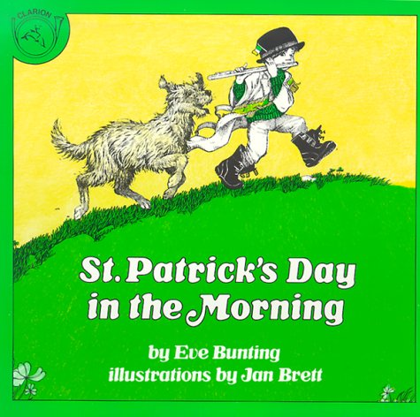 St. Patrick's Day in the Morning Book & Cassette (Carry Along Book & Cassette Favorites) (0618040838) by Eve Bunting