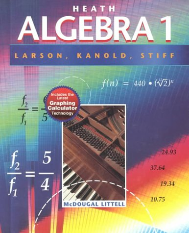 Heath Algebra 1 (0618041605) by Lee Stiff; Roland Larson; Timothy Kanold