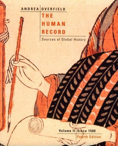9780618042470: The Human Record: Sources of Global History Volume II: Since 1500
