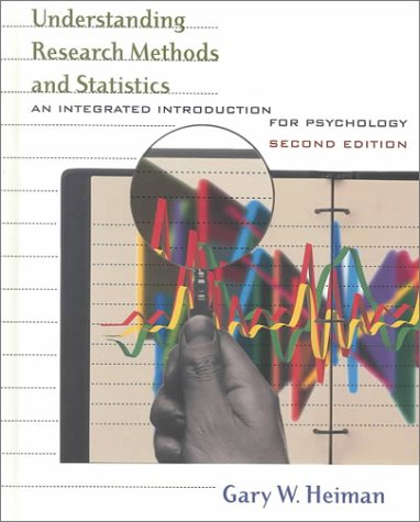 9780618043040: Understanding Research Methods and Statistics: An Integrated Introduction for Psychology