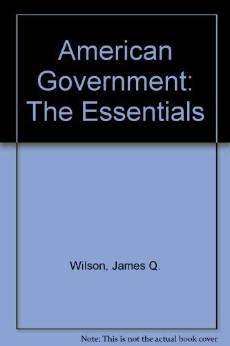 9780618043606: American Government: The Essentials, 8th Edition