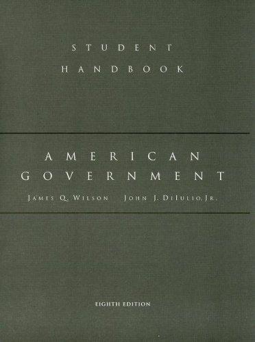 Wilson's American Government: James Q. Wilson;