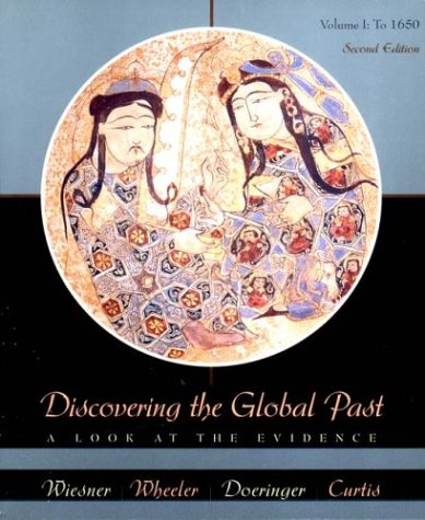 9780618043675: Discovering the Global Past: A Look at the Evidence, Volume I: To 1650, Second Edition