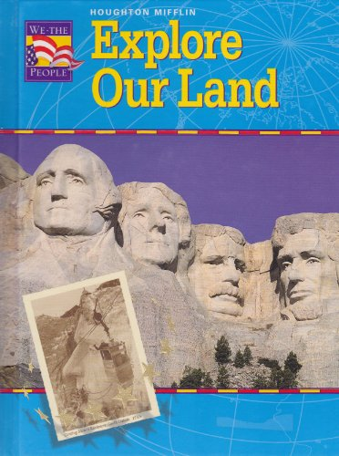 9780618045785: Explore Our Land (We The People)