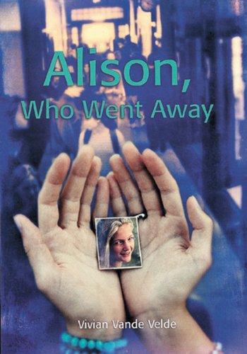 9780618045853: Alison, Who Went Away