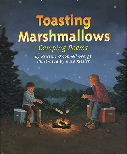 9780618045976: Toasting Marshmallows: Camping Poems