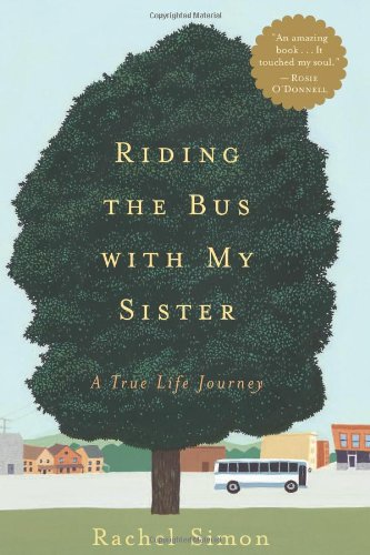 9780618045990: Riding the Bus with My Sister: A True Life Journey
