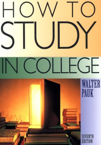 9780618046720: How to Study in College Seventh Edition