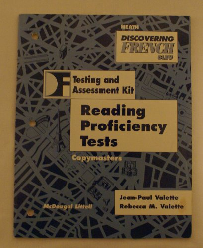 Discovering French Bleu Reading Proficiency Tests: Jean-Paul Valette, Rebecca