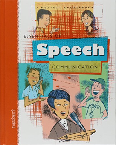 9780618048298: Nextext Coursebooks: Student Text Essentials of Speech Communication 2001