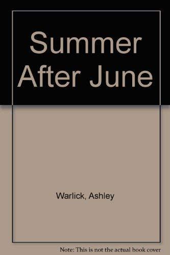 Summer After June: Warlick, Ashley