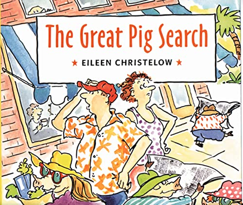 The Great Pig Search (061804910X) by Christelow, Eileen