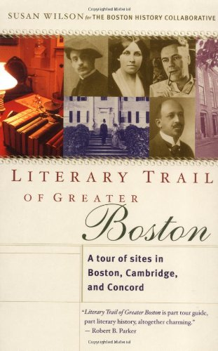 9780618050130: Literary Trail of Greater Boston: A Tour of Sites in Boston, Cambridge and Concord