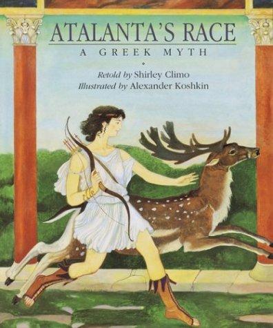 9780618051540: Atalanta's Race: A Greek Myth