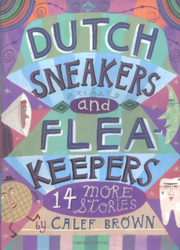 9780618051830: Dutch Sneakers and Flea Keepers: 14 More Stories