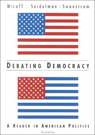 9780618054558: Debating Democracy: A Reader in American Politics