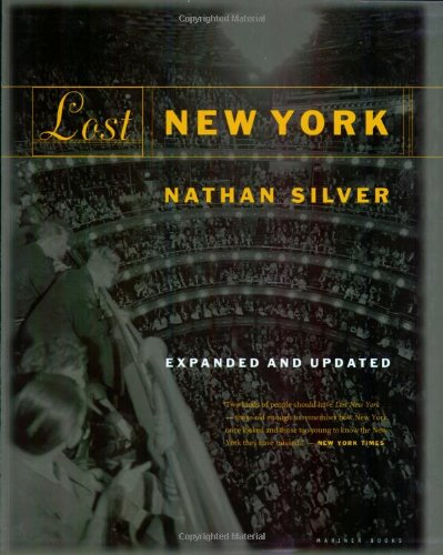 9780618054756: Lost New York, Expanded and Updated Edition