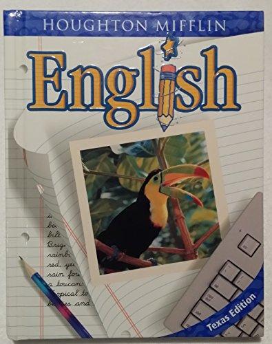 Houghton Mifflin English Texas: Hardcover Student Edition: HOUGHTON MIFFLIN