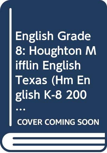 9780618054947: Houghton Mifflin English, Grade 8, Texas Edition