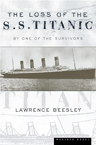 The Loss of the S.S. Titanic: Its: Lawrence Beesley