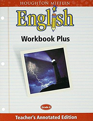 9780618055609: Houghton Mifflin English: Workbook Plus Teacher's Annotated Edition Grade 6