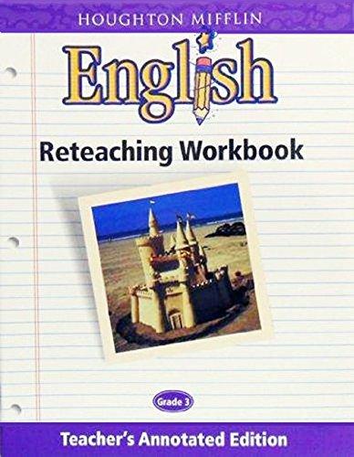 9780618055654: Houghton Mifflin English: Reteaching Workbook Teacher's Annotated Edition Grade 3