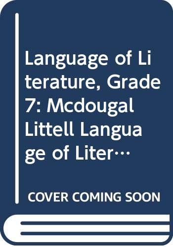 9780618055760: McDougal Littell The Language of Literature