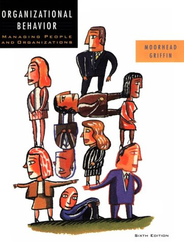9780618056491: Organizational Behavior: Managing People and Organizations