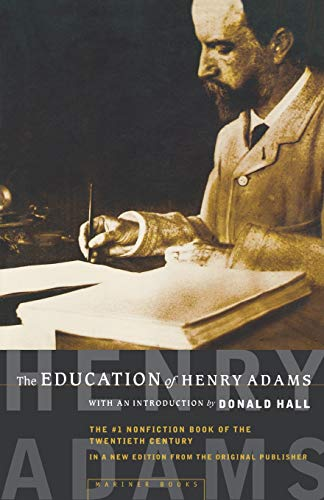 9780618056668: The Education of Henry Adams: An Autobiography (American Heritage Library)
