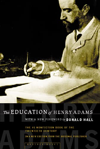 The Education of Henry Adams: An Autobiography: Henry Adams