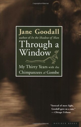 9780618056774: Through a Window: My Thirty Years with the Chimpanzees of Gombe