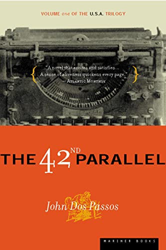 9780618056811: The 42nd Parallel: Volume One of the U.S.A. Trilogy