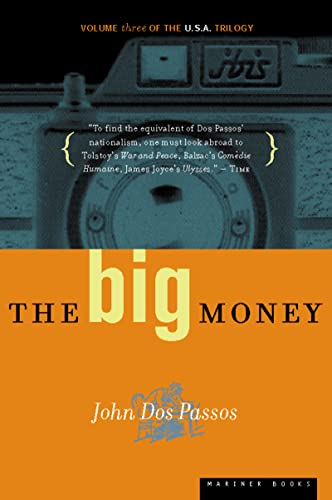 9780618056835: The Big Money: Volume Three of the U.S.A. Trilogy