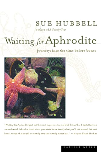 9780618056842: Waiting for Aphrodite: Journeys into the Time Before Bones