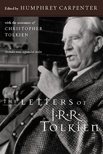 9780618056996: The Letters of J. R. R. Tolkien: A Selection