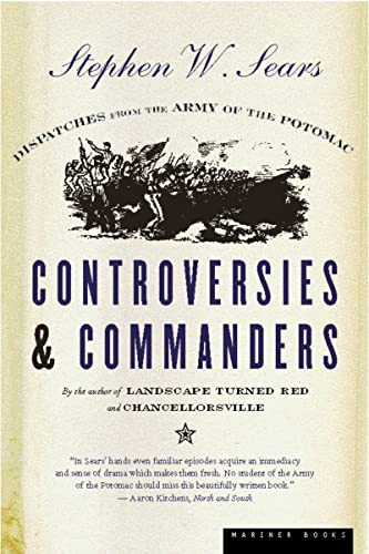 9780618057061: Controversies and Commanders: Dispatches from the Army of the Potomac