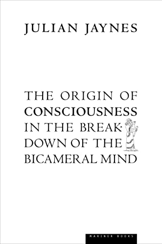 9780618057078: The Origin of Consciousness in the Breakdown of the Bicameral Mind