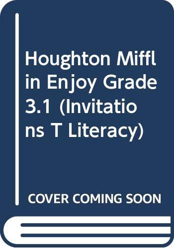 9780618057863: Houghton Mifflin Enjoy Grade 3.1 (Invitations T Literacy)