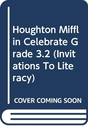 9780618057870: Houghton Mifflin Celebrate Grade 3.2 (Invitations To Literacy)