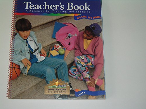 ITS COOL ITS SCHOOL LEVEL 4 TEACHERS BOOK (INVITATIONS TO LITERACY): n/a