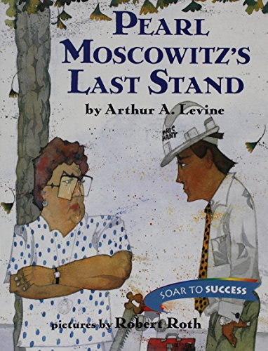 9780618059652: Pearl Moscowitz's Last Stand (Houghton Mifflin Soar to Success, Level 7)