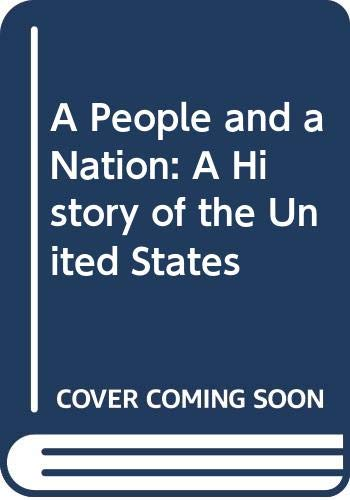 9780618060726: A People and a Nation: A History of the United States