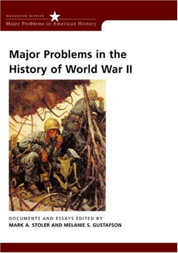 9780618061327: Major Problems in the History of World War II: Documents and Essays (Major Problems in American History Series)