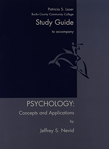 Psychology Concepts + Applications Study Guide: Jeffrey S. Nevid