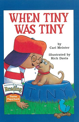 9780618061877: Houghton Mifflin Reading: The Nation's Choice: Theme Paperbacks Grade 1.2 Theme 3 - When Tiny Was Tiny